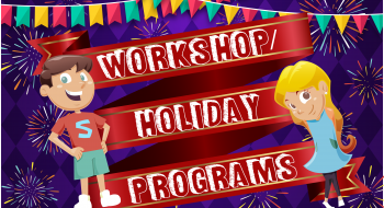 Workshop or Holiday Programs-01